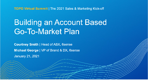 Building an Account Based Go-to-Market Plan at TOPO