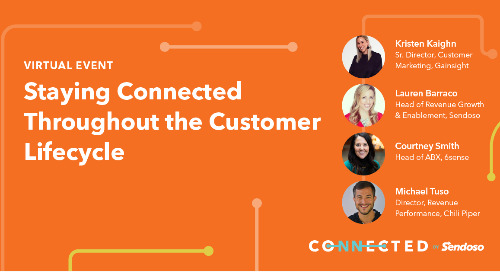 Staying Connected Throughout the Customer Lifecycle with Sendoso