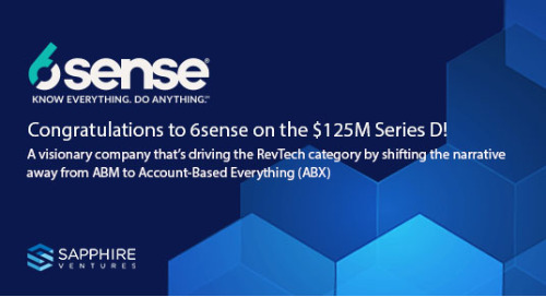 "The Rise of AB""X"" and the RevTech Revolution: Why We're Backing 6sense - Sapphire Ventures"