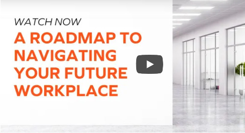 A Roadmap to Navigating Your Future Workplace