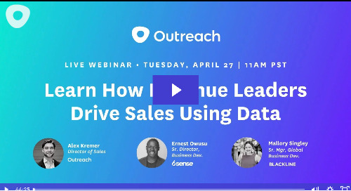 How Revenue Leaders are Using Data, Not Instincts, to Drive Sales Strategies, with Outreach