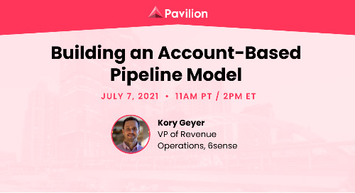 Building an Account-Based Pipeline Model with Pavillion