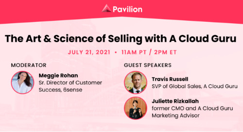 The Art & Science of Selling with A Cloud Guru and Pavillion