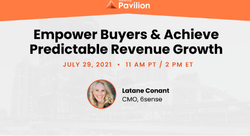 Empower Buyers & Achieve Predictable Revenue Growth with Pavillion