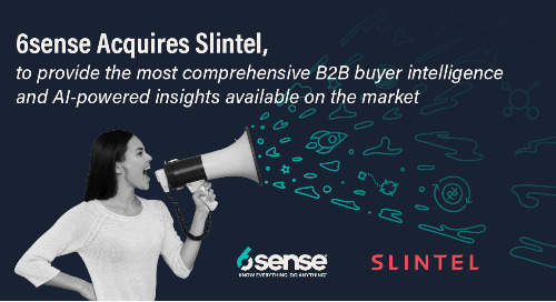 6sense Acquires Slintel to Provide the Most Comprehensive B2B Buyer Intelligence and AI-powered Insights Available on the Market