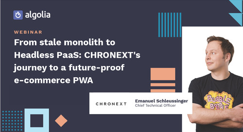 From stale monolith to Headless PaaS: CHRONEXT's journey to a future-proof e-commerce PWA