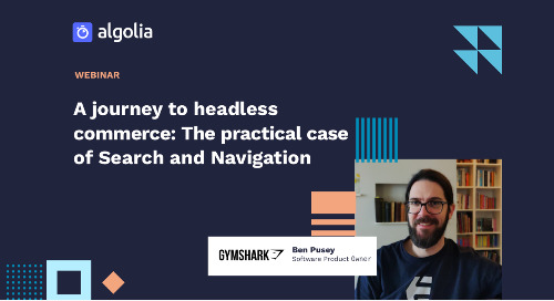 Gymshark's journey to headless commerce: The practical case of Search and Navigation