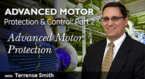 Advanced Motor Protection and Control Part II - Advanced Motor Protection
