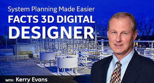 System Planning Made Easier: FACTS 3D Digital Designer