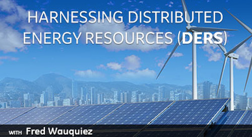 Harnessing Distributed Energy Resources (DERs)