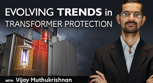 Evolving Trends in Transformer Protection
