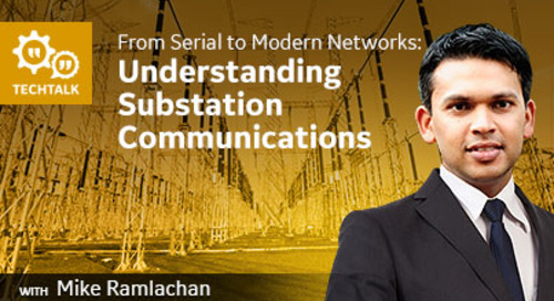 From Serial to Modern Networks: Understanding Substation Communications