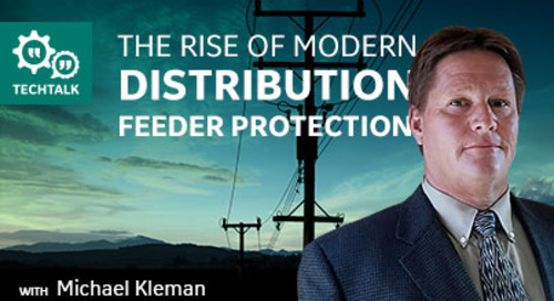 The Rise of Modern Distribution Feeder Protection