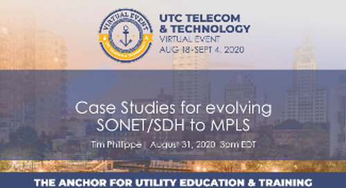 Evolving SONET/SDH to MPLS presented at Utilities Technology Council's 'Telecom & Technology 2020'