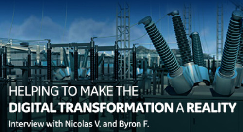 Helping to make the Digital Transformation a Reality - Interview with Nicolas V. and Byron F.