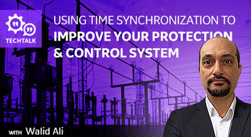 Using Time Synchronization to Improve Your Protection & Control System