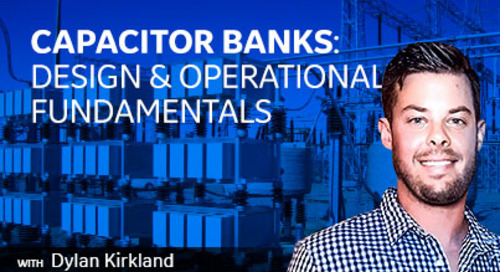 Capacitor Banks: Design & Operational Fundamentals