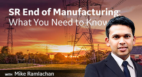 SR End of Manufacturing: What You Need to Know