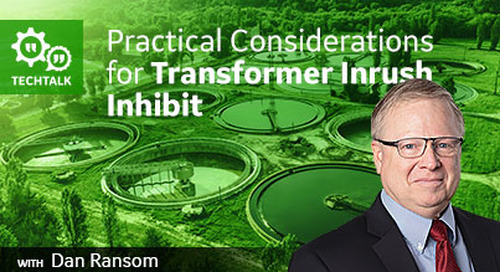 Practical Considerations for Transformer Inrush Inhibit
