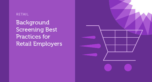 Background Screening Best Practices for Retail Employers