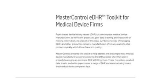MasterControl eDHR™ Toolkit for Medical Device Firms