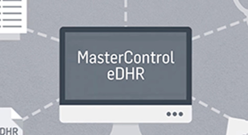 MasterControl Manufacturing Excellence: An eDHR Solution to Production Data