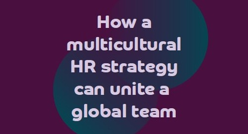 How a multicultural HR strategy can unite a global team