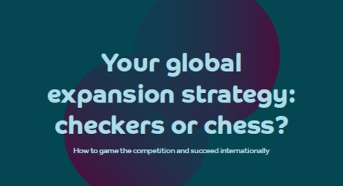 Your global expansion strategy: checkers or chess?