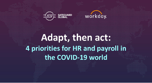 Adapt, then act: 4 priorities for HR and payroll in the COVID-19 world