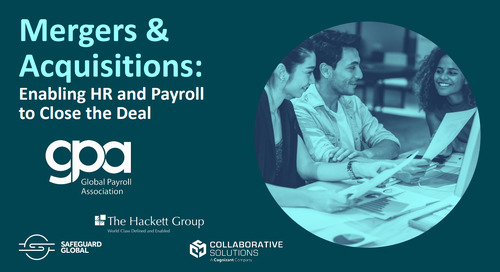 Mergers and acquisitions: Enabling HR and payroll to close the deal