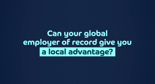 Can your global employer of record give you a local advantage?