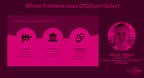 Whose Problems does CPQSync Solve?