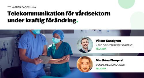 Webinar: Telekommunikation för vårdsektorn under kraftig förändring