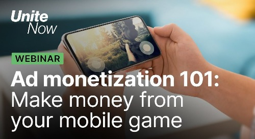 Ad monetization 101: Start making money from your mobile game