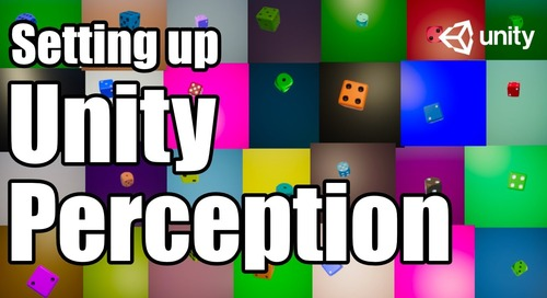 Unity Tutorial: Setting up Unity Perception for Creating Synthetic Images (for Deep Learning & AI)