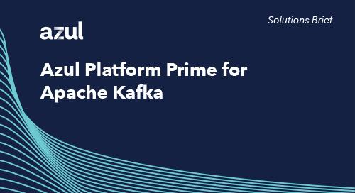 Azul Platform Prime for Apache Kafka