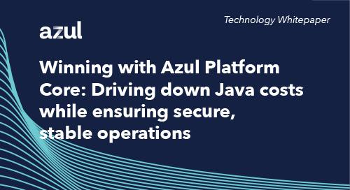 Winning with Azul Platform Core