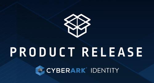 CyberArk Identity 21.9 Release