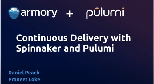 Armory + Pulumi: Continuous Delivery for your Infrastructure as Code