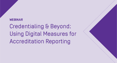 Credentialing and Beyond: Using Digital Measures for Accreditation Reporting
