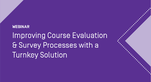 Improving Course Evaluation & Survey Processes with a Turnkey Solution