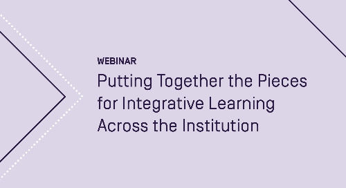 Putting Together the Pieces for Integrative Learning Across the Institution