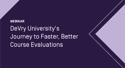 DeVry University's journey to faster, better course evaluations