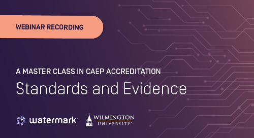 A Master Class in CAEP Accreditation: Standards & Evidence