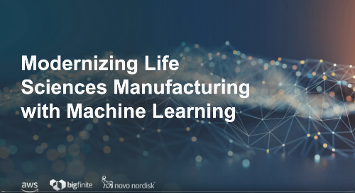 Video: Modernizing Life Science Manufacturing with AWS Machine Learning