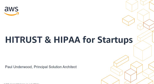 Webinar: AWS HIPAA and HITRUST Quick Start Deployment Guide