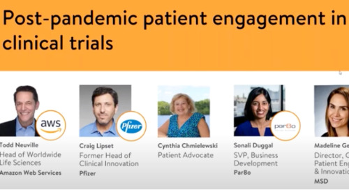 Webinar: Post Pandemic Patient Engagement In Clinical Trials