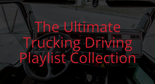 [Playlists] The Ultimate Truck Driving Mix