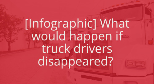 What would happen if truck drivers disappeared?