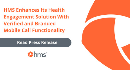 HMS Enhances Its Health Engagement Solution With Verified and Branded Mobile Call Functionality